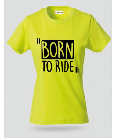Born To Ride T-shirt Basic Donna