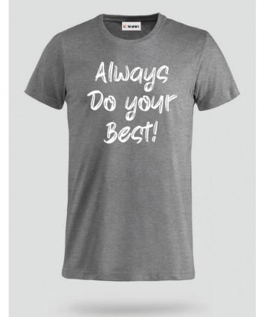 Do Your Best T-shirt Basic Uomo