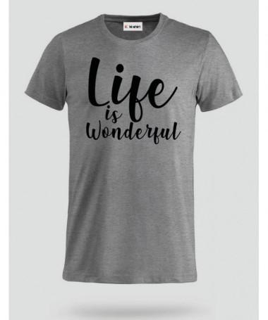Life Is Wonderful T-shirt Basic Uomo