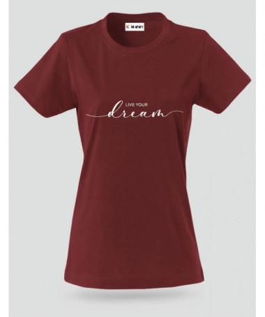 Live Your Dream T-shirt Basic Donna