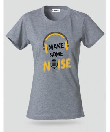 Make some noise T-shirt Basic Donna