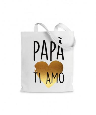 Shopper Papà ti amo