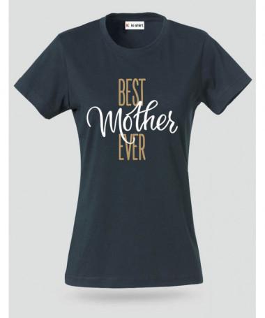 Best Mom Ever T-shirt Basic Donna