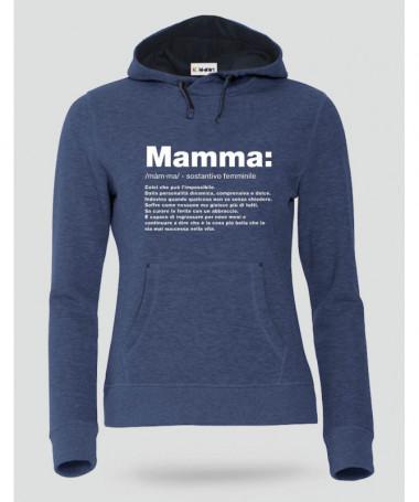 Mamma Felpa Premium con cappuccio Donna