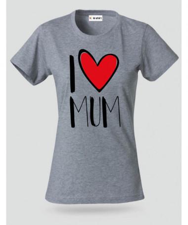 I Love Mum T-shirt Basic Donna